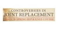 ICJR Controversies in Joint Replacement 2010
