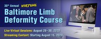 30th Annual Baltimore Limb Deformity Course