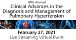 Fifth Annual Clinical Advances in the Diagnosis and Management of Pulmonary Hypertension